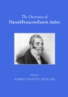 The Overtures of Daniel-Francois-Esprit Auber - eBook