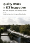 Quality Issues in ICT Integration : Third Level Disciplines and Learning Contexts - eBook