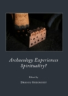 Archaeology Experiences Spirituality? - eBook