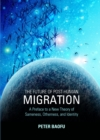 The Future of Post-Human Migration : A Preface to a New Theory of Sameness, Otherness, and Identity - eBook