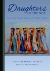 None Daughters of the Nile : Egyptian Women Changing Their World - eBook