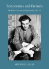 Temporaries and Eternals : The Music Criticism of Aldous Huxley, 1922-23 - eBook