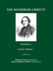 The Meyerbeer Libretti : Grand Opera 4 L'Africaine - eBook