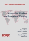 Vulnerable Workers and Precarious Working - eBook