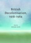 None British Decolonisation, 1918-1984 - eBook