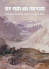 None New Wests and Post-Wests : Literature and Film of the American West - eBook