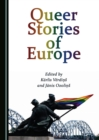 None Queer Stories of Europe - eBook