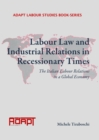 Labour Law and Industrial Relations in Recessionary Times : The Italian Labour Relations in a Global Economy - eBook