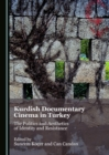 Kurdish Documentary Cinema in Turkey : The Politics and Aesthetics of Identity and Resistance - eBook