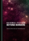Science Fiction beyond Borders - eBook