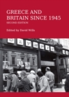 Greece and Britain since 1945 Second Edition - eBook