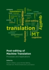 None Post-editing of Machine Translation : Processes and Applications - eBook