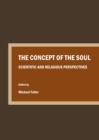 The Concept of the Soul : Scientific and Religious Perspectives - eBook