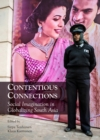 None Contentious Connections : Social Imagination in Globalizing South Asia - eBook