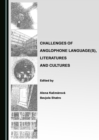 Challenges of Anglophone Language(s), Literatures and Cultures - eBook
