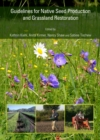 None Guidelines for Native Seed Production and Grassland Restoration - eBook