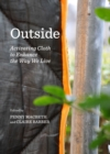 Outside : Activating Cloth to Enhance the Way We Live - eBook