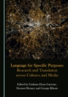 Language for Specific Purposes : Research and Translation across Cultures and Media - eBook