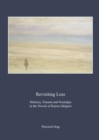 None Revisiting Loss : Memory, Trauma and Nostalgia in the Novels of Kazuo Ishiguro - eBook