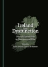 Ireland and Dysfunction : Critical Explorations in Literature and Film - eBook