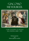 Giacomo Meyerbeer : A Discography of Vintage Recordings 1889 - 1955 - eBook