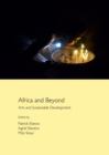 None Africa and Beyond : Arts and Sustainable Development - eBook