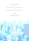 None Frontiers of Distance Learning in Business Education - eBook