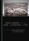 None Space, Gender, and the Gaze in Literature and Art - eBook