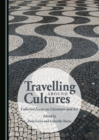None Travelling around Cultures : Collected Essays on Literature and Art - eBook