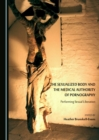 The Sexualized Body and the Medical Authority of Pornography : Performing Sexual Liberation - eBook