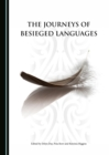 The Journeys of Besieged Languages - eBook