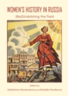 Women's History in Russia : (Re)Establishing the Field - eBook