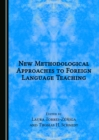 None New Methodological Approaches to Foreign Language Teaching - eBook
