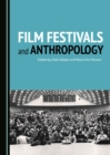 None Film Festivals and Anthropology - eBook