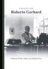 Essays on Roberto Gerhard - eBook