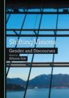 Shifting Visions : Gender and Discourses - eBook