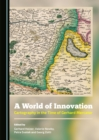 A World of Innovation : Cartography in the Time of Gerhard Mercator - eBook