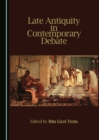 Late Antiquity in Contemporary Debate - eBook