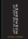 None Art in the Age of Emergence - eBook
