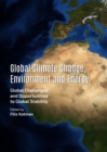 None Global Climate Change, Environment and Energy : Global Challenges and Opportunities to Global Stability - eBook