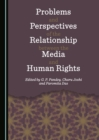None Problems and Perspectives of the Relationship between the Media and Human Rights - eBook