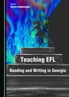Teaching EFL Reading and Writing in Georgia - eBook