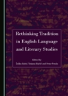 Rethinking Tradition in English Language and Literary Studies - eBook