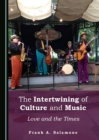 The Intertwining of Culture and Music : Love and the Times - eBook
