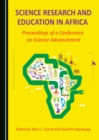Science Research and Education in Africa : Proceedings of a Conference on Science Advancement - eBook