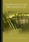 Thinking Reality and Time through Film - eBook