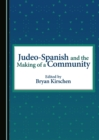 Judeo-Spanish and the Making of a Community - eBook