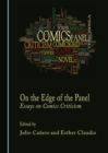 None On the Edge of the Panel : Essays on Comics Criticism - eBook