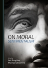 On Moral Sentimentalism - eBook