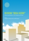 "None Revisiting ""Social Factors"" : Advancing Research into People and Place - eBook"